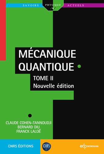 Mécanique quantique. Tome 2 2e édition