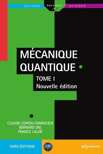 Mécanique quantique. Tome 1 2e édition