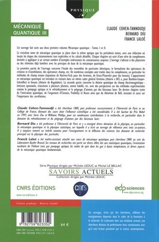 Mécanique quantique. Tome 3, Fermions, bosons, photons, corrélations et intrication 2e édition
