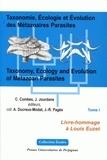 Claude Combes et Joseph Jourdane - Taxonomie, écologie et évolution des métazoaires parasites : Taxonomy, Ecology and Evolution of Metazoan Parasites - 2 volumes, Livre hommage à Louis Euzet.
