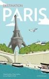 Claude Combet et Thierry Lefèvre - Destination Paris.