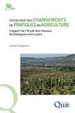 Claude Compagnone - Sociologie des changements de pratiques en agriculture - L'apport de l'étude des réseaux de dialogues entre pairs.