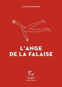 Claude Compagone - L'ange de la falaise.