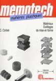 Claude Corbet - Matières plastiques - Matériaux et outillages de mise en forme.