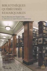 Claude Corbo - Bibliothèques québécoises remarquables.