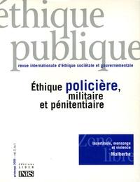 Ethique publique Volume 2 N° 1 Printemps 2000 : Ethique policière, militaire et pénitentiaire.pdf