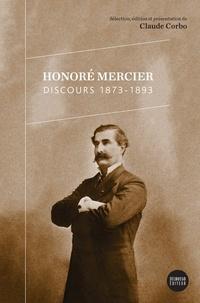 Claude Corbo et Honoré Mercier - Honoré Mercier–Discours 1873-1893.