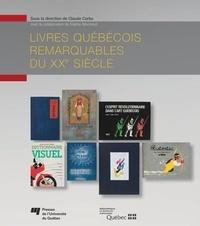 Claude Corbo - Livres québécois remarquables du XXe siècle.
