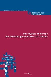 Claude Coste et Bertrand Vibert - Les voyages en Europe des écrivains polonais (XIXe-XXI siècles).