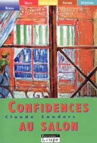 Claude Couderc - Confidences au salon.