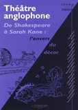 Claude Coulon et Florence March - Théâtre anglophone - De Shakespeare à Sarah Kane : l'envers du décor.