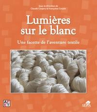 Lumières sur le blanc - Une facette de laventure textile.pdf