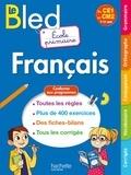 Claude Couque - Le Bled Français Ecole primaire - Du CE1 au CM2 7-11 ans.