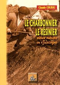 Histoiresdenlire.be Le charbonnier, le résinier - Vieux métiers de Gascogne Image