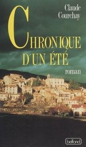 Claude Courchay - Chronique d'un été.