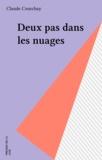 Claude Courchay - Deux pas dans les nuages.