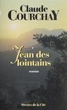 Claude Courchay - Jean des lointains.