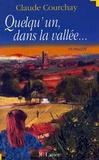 Claude Courchay - Quelqu'un dans la vallée.