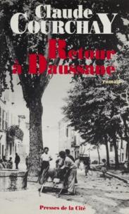 Claude Courchay - Retour à Daussane.