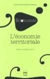 Claude Courlet et Bernard Pecqueur - L'économie territoriale.