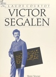 Claude Courtot - Victor Segalen.