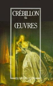 Claude Crébillon - Oeuvres.