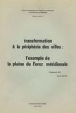 Claude Cretin - Transformation à la périphérie des villes : l'exemple de la plaine du Forez - Enquête de 1972.