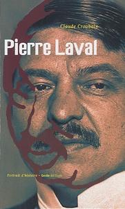 Claude Croubois - Pierre Laval.