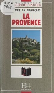 Claude Cruzille et Brigitte Hammond - La Provence.