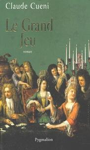 Claude Cueni - Le Grand Jeu.