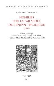Claude d' Espence - Homilies sur la parabole de l'enfant prodigue (1547).