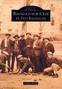 Claude Dailly - Bagnols-sur-Cèze en pays bagnolais.