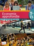 Claude-Danièle Echaudemaison - Economie approfondie Tle ES Enseignement de spécialité - Programme 2012.