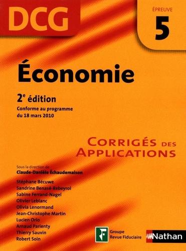 Economie DCG épreuve 5. Corrigés des applications 2e édition