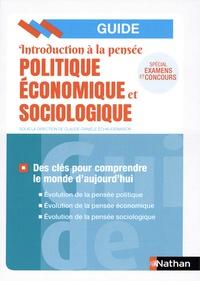 Claude-Danièle Echaudemaison - Introduction à la pensée économique politique et sociologique - Des clés pour comprendre le monde d'aujourd'hui.