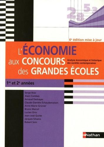 Claude-Danièle Echaudemaison - L'économie aux concours des grandes écoles - 1re et 2e année - Analyse économique et historique des sociétés contemporaines.