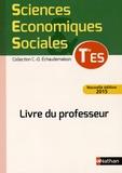 Claude-Danièle Echaudemaison - Sciences Economiques et Sociales Tle ES - Livre du professeur.