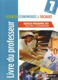Claude-Danièle Echaudemaison - Sciences économiques & sociales 1re - Livre du professeur.