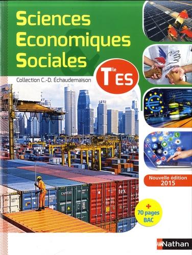 Claude-Danièle Echaudemaison et Monique Abellard - Sciences Economiques & Sociales Tle ES.