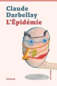 Claude Darbellay - L'Epidémie.