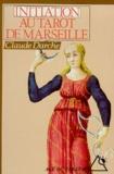 Claude Darche - Initiation au tarot de Marseille.