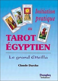 Initiation pratique au tarot égyptien. Le grand Etteilla.pdf