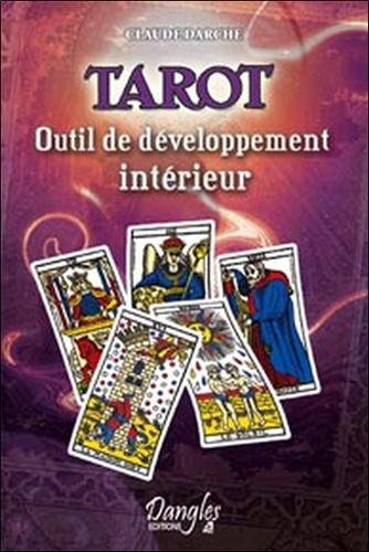 Claude Darche - Tarot - Outil de développement intérieur.