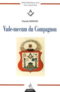 Claude Darche - Vade-mecum du Compagnon.