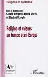 Claude Dargent et Bruno Duriez - Religion et valeurs en France et en Europe.
