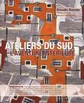 Claude Darras - Ateliers du Sud - L'aventure intérieure.