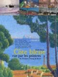 Claude Darras - La Côte bleue vue par les peintres - De l'Estaque à l'étang de Berre.