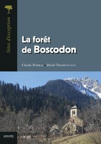 Claude Darras et David Tresmontant - La forêt de Boscodon.