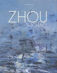 Claude Darras - Zhou Shichao - Monographie.