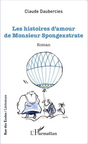 Les histoires d'amour de Monsieur Spongexstrate